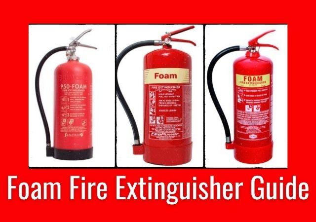 Foam Fire Extinguisher Guide